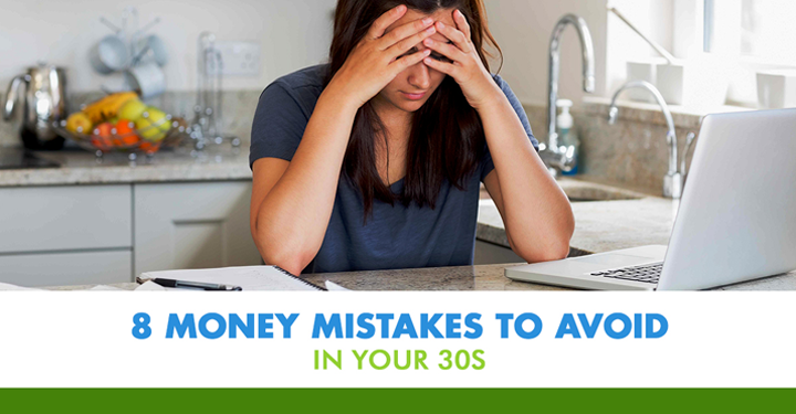 8 Money Mistakes to Avoid in Your 30s