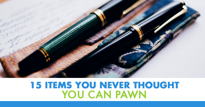 15 Items You Never Thought You Can Pawn