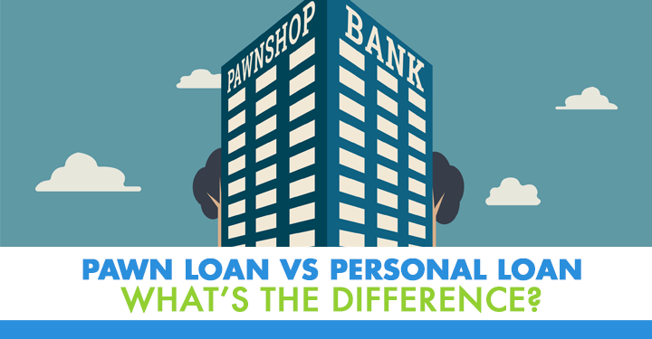 Pawn Loan vs Personal Loan: What's the Difference? [Infographic]
