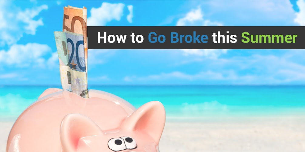 4 Ways to Go Broke Over a Single Summer Vacation