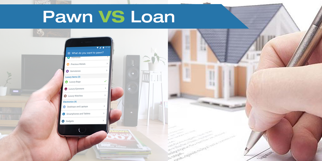 Pawn vs Loan!