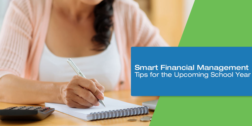 Smart Financial Management Tips for the Upcoming School Year