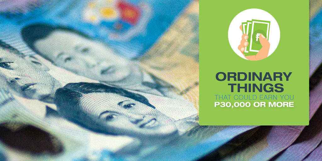 10 Everyday Items That Could Earn You P30,000 or More