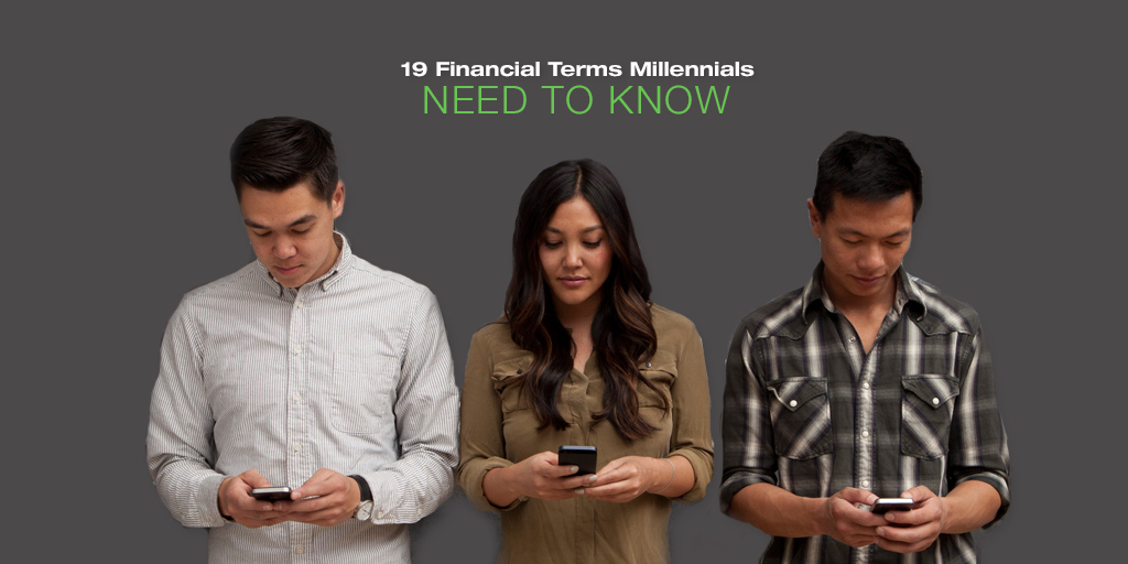 19 Financial Terms Millennials Need to Know