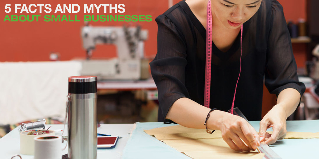 5 Facts and Myths about Small Businesses