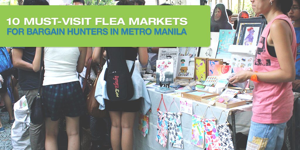 10 Must-Visit Flea Markets For Bargain Hunters In Metro Manila