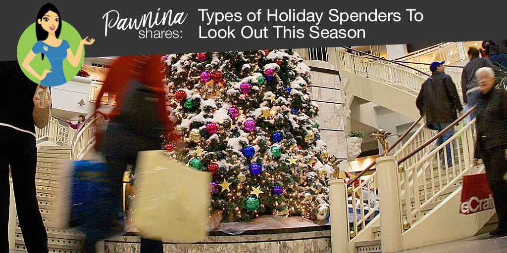 PAWNINA Shares: Types of Holiday Spenders To Look Out This Season