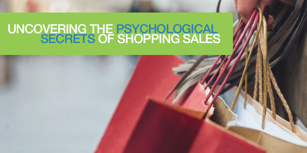 Uncovering The Psychological Secrets Of Shopping Sales