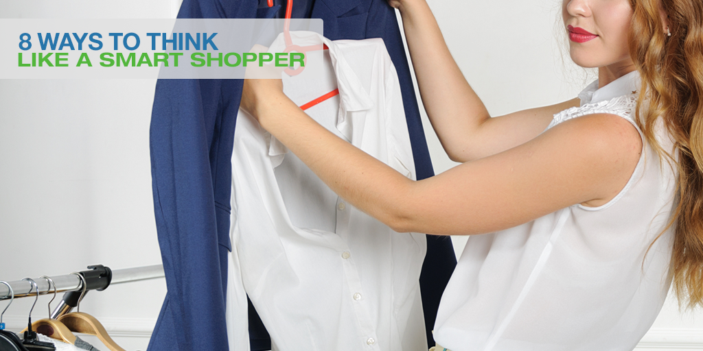8 Ways To Think Like A Smart Shopper
