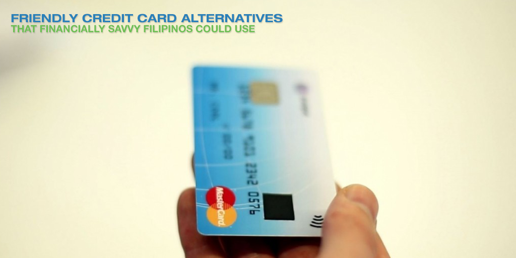 Friendly Credit Card Alternatives That Financially Savvy Filipinos Could Use
