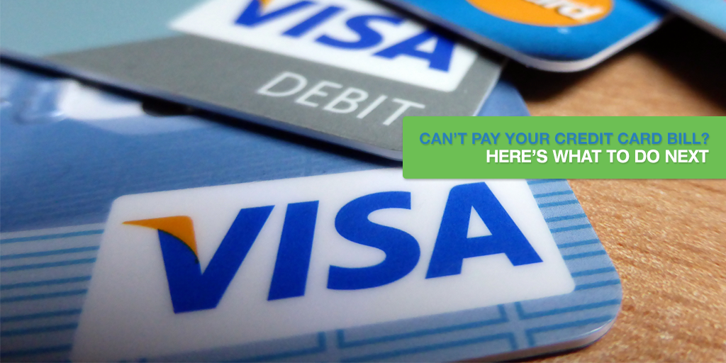 Can't Pay Your Credit Card Bill? Here's What to Do Next