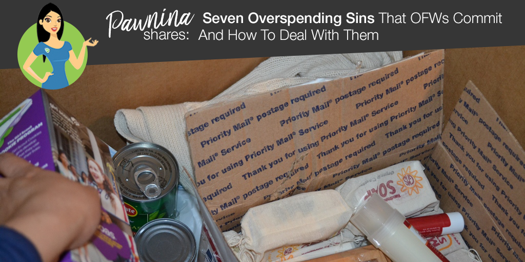 Pawnina Shares: Seven Overspending Sins That OFWs Commit And How To Deal With Them