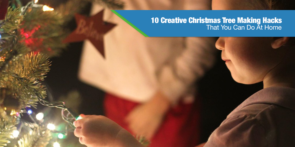 10 Creative Christmas Tree Making Hacks That You Can Do At Home