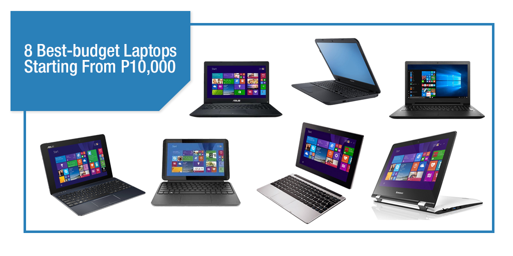 8 Best-budget Laptops Starting From P10,000