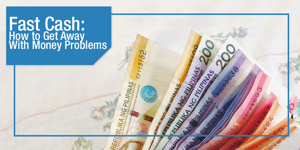 Fast Cash: How to Get Away With Money Problems