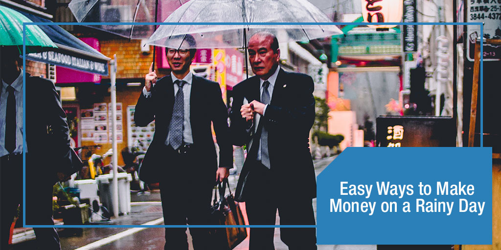 Easy Ways to Make Money on a Rainy Day