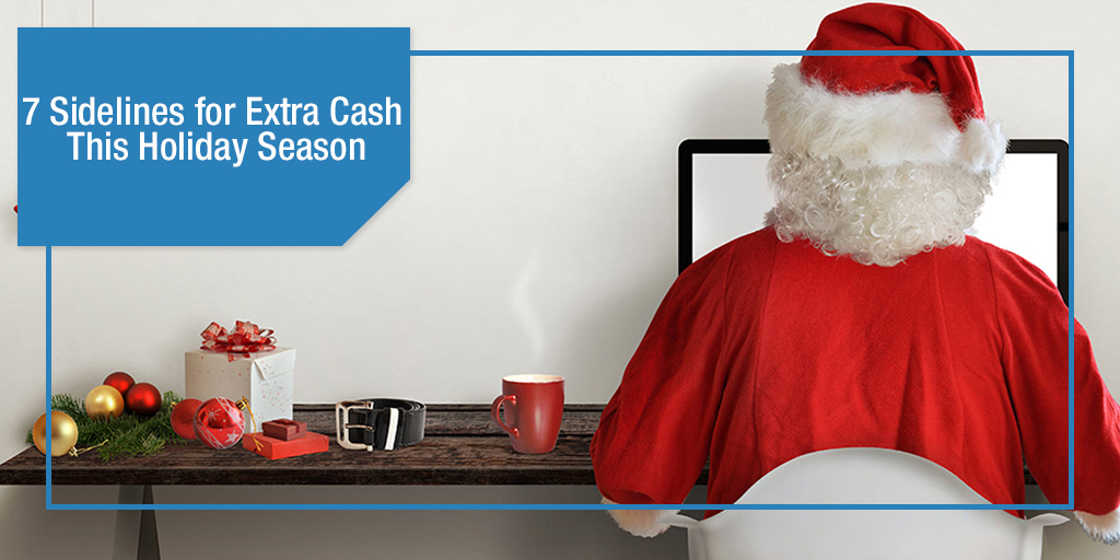 7 Sidelines for Extra Cash This Holiday Season