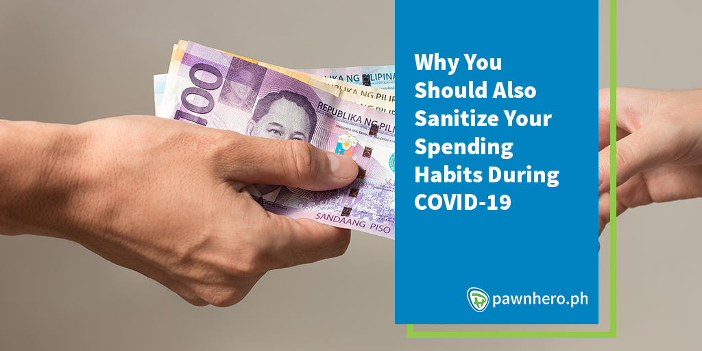 Why You Should Also Sanitize Your Spending Habits During COVID-19